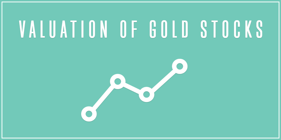 Green picture with text about valuation of gold stocks